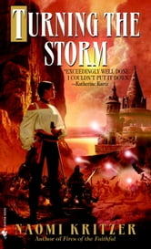 Turning the Storm ebook by Naomi Kritzer