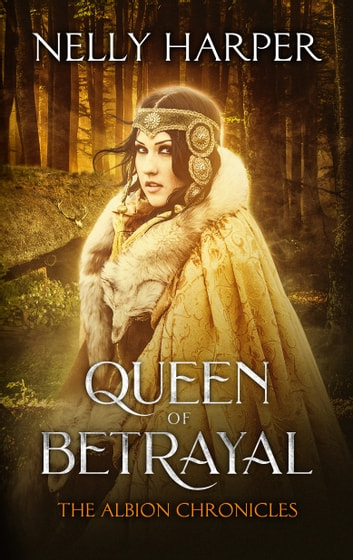 Queen of Betrayal - Prequel ebook by Nelly Harper