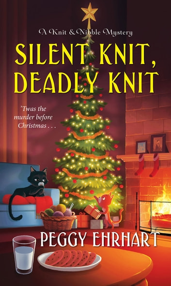 Silent Knit, Deadly Knit ebook by Peggy Ehrhart