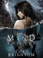 The Mind Thieves ebook by Lori Brighton