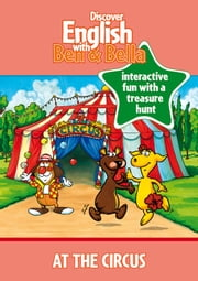 At the Circus ebook by Emily Heyser,Peter-Paul Halapa,Markus Vögeler,WITS Interactive