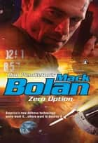 Zero Option eBook by Don Pendleton