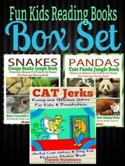 Fun Kids Reading Books Box Set: Snakes: Creepy Snake Jungle Book: Hilarious Memes For Kids & All Snake Kid Pictures Photos Book - Weird& Funny Stuff To Learn About Amazing Snakes + Pandas + Cat Jerks - Kid Book Club Animals Kids Book Series ebook by Kate Cruise