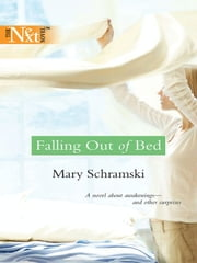 Falling Out of Bed ebook by Mary Schramski