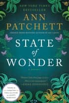 State of Wonder - A Novel 電子書 by Ann Patchett