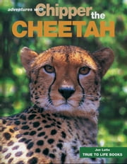 Chipper the Cheetah ebook by Jan Latta