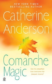 Comanche Magic ebook by Catherine Anderson