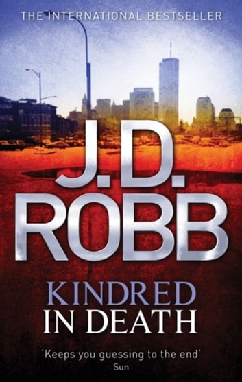 Kindred In Death - 29 ebook by J. D. Robb