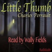 Little Thumb audiobook by Charles Perrault