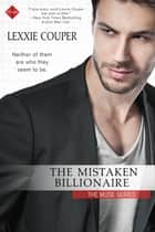 The Mistaken Billionaire ebook by Lexxie Couper