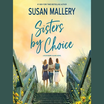Sisters by Choice ljudbok by Susan Mallery
