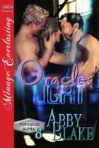 Oracles' Light ebook by Abby Blake