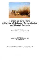 Landmine Detection: A Survey of Relevant Technologies and Market Analysis ebook by Mobius Software Development, LLC