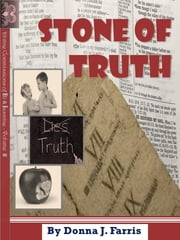 Stone of Truth ebook by Donna J. Farris