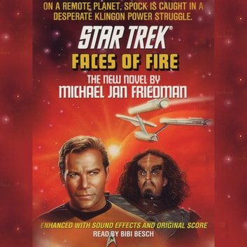 Star Trek: Faces of Fire audiobook by Michael Jan Friedman