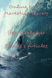 Online Niche Marketing Secrets ebook by Stevetheblogger