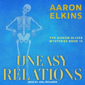 Uneasy Relations audiobook by Aaron Elkins