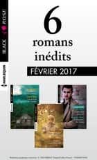 6 romans Black Rose (nº418 à 420 - Février 2017) ebook by Collectif