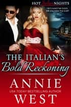 The Italian's Bold Reckoning ekitaplar by Annie West