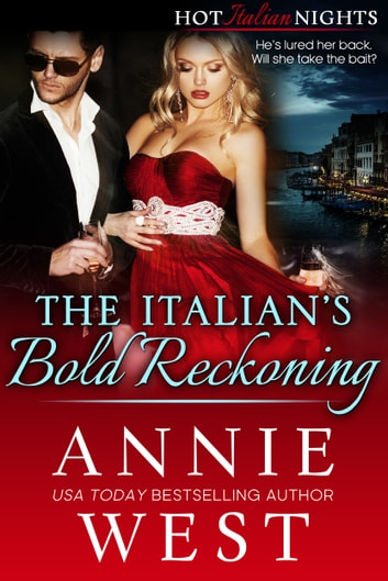 The Italian's Bold Reckoning 電子書籍 by Annie West