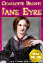 Jane Eyre By Charlotte Bronte - With 100+ Illustrations, Summary and Free Audio Book Link ebook by Charlotte Bronte