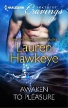 Awaken to Pleasure ebook by
