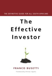 Effective Investor - Lessons from an African Emerging Market ebook by Franco Busetti