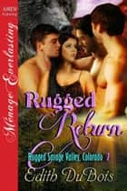 Rugged Return ebook by Edith DuBois