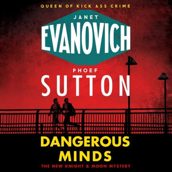 Dangerous Minds audiobook by Janet Evanovich