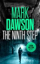 The Ninth Step ebook by Mark Dawson