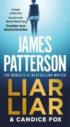 Liar Liar 電子書 by James Patterson, Candice Fox