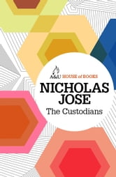 The Custodians ebook by Nicholas Jose