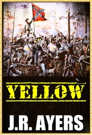 Yellow ebook by J.R. Ayers