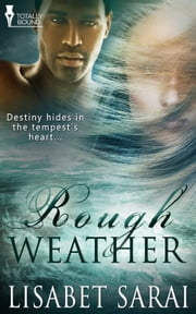 Rough Weather ebook by Lisabet  Sarai