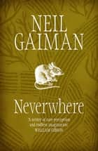 Neverwhere ebook by Neil Gaiman