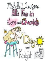Day and Knight: All's Fae in Love and Chocolate #1 ebook by Levigne,Michelle L.