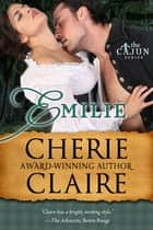 Emilie ebook by Cherie Claire