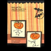 Jack and Me and His Little G.G. - A Halloween Romance ebook by Lou Reitemeier, Sue VanVonderen