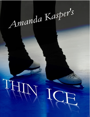 Thin Ice ebook by Amanda Kasper