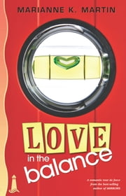 Love in the Balance ebook by Marianne K. Martin