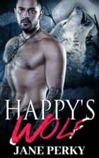 Happy's Wolf ebook by Jane Perky