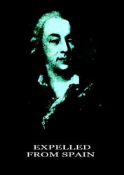 Expelled from Spain ebook by Jacques Casanova de Seingalt