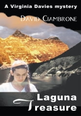 Laguna Treasure - A Virginia Davies Mystery ebook by David Ciambrone