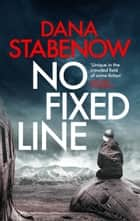 No Fixed Line ebook by Dana Stabenow