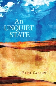 An Unquiet State ebook by Ruth Carson