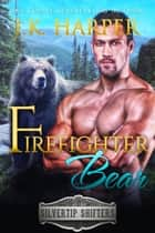 Firefighter Bear: Slade ebook by