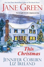This Christmas ebook by Jane Green,Jennifer Coburn,Liz Ireland