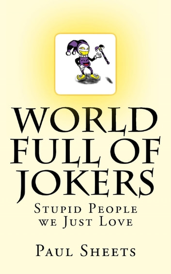 World Full of Jokers ebook by Paul Sheets