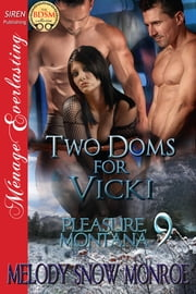 Two Doms for Vicki ebook by Melody Snow Monroe