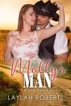 Molly's Man - Haven, #4 ekitaplar by Laylah Roberts